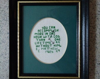 In 1 Hour - Inspirational Cross Stitch Picture - Wall Decor