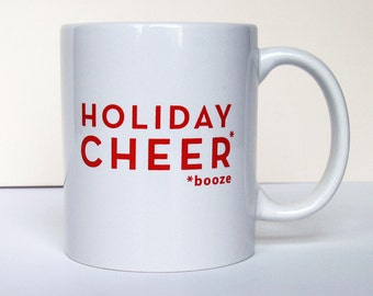 Coffee Mug - Holiday Cheer Booze