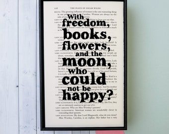 Oscar Wilde - Inspirational Quote - Oscar Wilde Gift - Happy Print - Book Lover Gift - Book Page Art - Freedom, Books, Flowers and the Moon