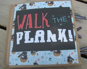 Walk the Plank Pirate Scrapbook