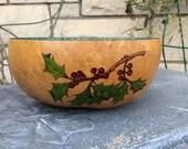 """Gourd """"Holly"""" Bowl"""