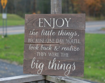 Enjoy the little things, pallet sign, reclaimed wood sign, pallet wall decor, rustic wood sign, rusic wall art, reclaimed wood wall art,