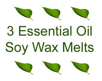 ESSENTIAL OIL Wax Melts - Soy Tarts - Choose 3 fragrances - Soy Wax Melts - 3 Clamshell Soy Tarts - Clamshell Tarts - Dye Free Soy Tarts