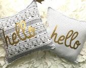 Metallic Gold Hello Pillow- Polka Dots or Arrows