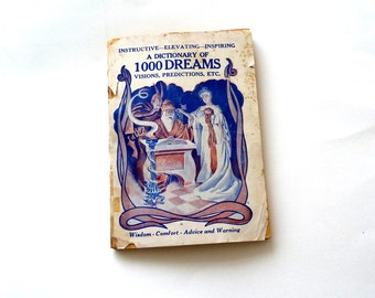 A Dictionary of 1000 Dreams Visions Predictions Etc - Stein Pub House - 1941 - Chicago Illinois - Magic -  Mystical - Wisdom - Reference