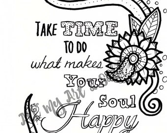 Adult Coloring Page - Do What Makes You Happy - Instant Download - Zentangle - Doodle Illustration - DailyDoodler - UniqueQuote Illustration
