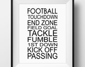 Football Decor, Football Sign Typography Art - PRINTABLE Instant Download, Gift for Football Player, Football Fan, Football Bedroom, 3 Sizes