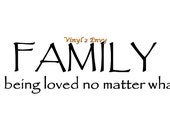 Family Being Loved No Matter What - Wall Decal - Vinyl Decals, Wall Decor, Wall Quotes, Family Wall Decal, Marriage Decal