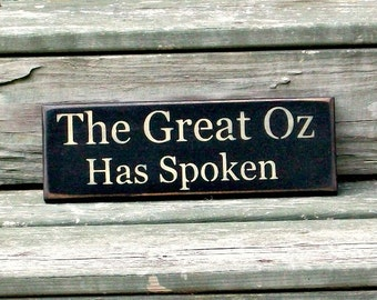 The Great Oz Has Spoken - Primitive Country Painted Wall Sign, Halloween Decor, Halloween Sign, Fall Decor, Fall Wall Decor