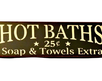 Hot Baths - Primitive Country Painted Wall Sign, Bath Sign, home decor, room decor, Bathroom Decor, Bathroom Sign, Ready to Ship