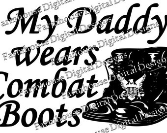 NAVY Daddy/Mommy/Hero/Soldier Wears Combat Boots .svg/.dfx/.png for use w/ Silhouette Studio and other Cutters -- Instant Download Active