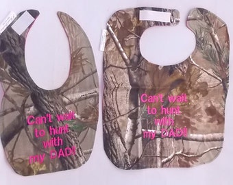 Cant wait to hunt with my DAD - Small or Large Baby Bib - HOT Pink - FREE Shipping to U.S.