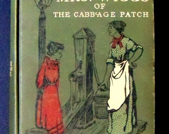 Mrs. Wiggs of the Cabbage Patch Lovey Mary Book by Alice Hegan Rice 1908, Black and White Illustrations, Antique Book