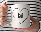 Girlfriend Gift Coffee Mug Valentines Gift Wife Gift Gift for Wife Gift for Girlfriend Gift for Women Gift for Her Valentines Gift Bae