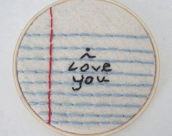 i love you note hand embroidered hoop art wall hanging