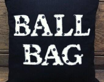 BALL BAG Naughty But Nice Cushion