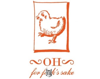 Indignant, Fussy Chick - Funny, Offensive Letterpress Card - MATURE Language - Oh, for F***'s Sake!