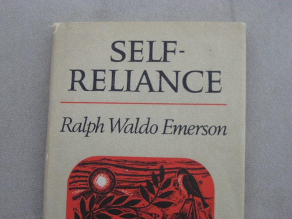 self reliance and transcendentalism and how they relate to modern day life essay