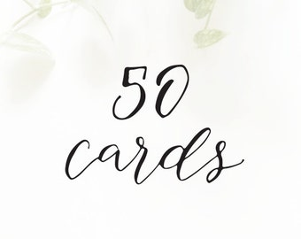 50 CARDS - for cards with the SAME customization only