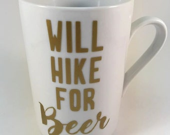 Will Hike For Beer Coffee Mug