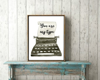 You are my type! Or custom message!!