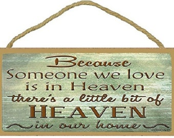 """Someone We Love in Heaven, Heaven In Our Home Religious Sign Plaque 5""""x10"""""""