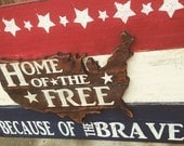 Home of the Free Because of the Brave, USA, Red White and Blue, Hand Cut United States of America, Land that I Love, Home Decor, Military