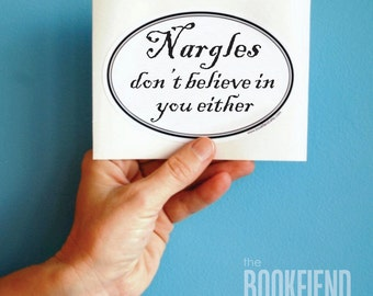 nargles don't believe in your either bumper sticker