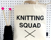 Knitting Squad  Funny Knitting Bag  Gift For Knitters  Yarn Bag  Wool Bag  Knitting Accessories  Knitting Storage  Knitting Gifts