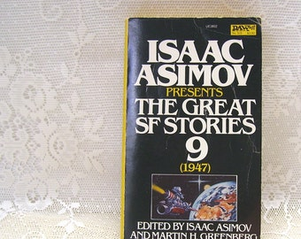 Isaac Asimov Presents The Great SF Stories Volume 9, 1947 - edited by Isaac Asimov and Martin H Greenberg - copyright 1983 paperback book