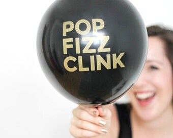 Brunch and Bubbly - POP FIZZ CLINK Balloons