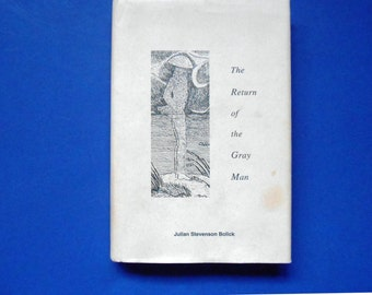The Return of the Gray Man, a Vintage Book, South Carolina Folklore, and Georgetown Ghosts