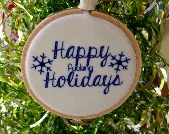 Naughty Happy Holidays Ornament