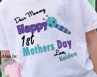 Happy 1st Mothers Day Shirt with cute DragonFly - First Mothers Day Shirt - Personalized mothers day shirt - mothers day - Cute DragonFly