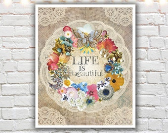 life is beautiful - shabby chic wall art - mixed media collage - inspirational quotes