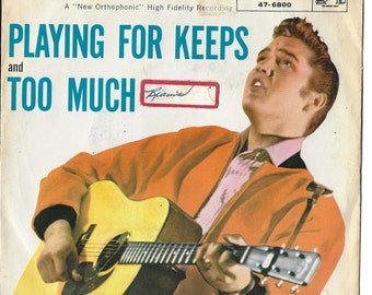 Vintage Mid Century RCA 45 Record - Elvis Presley - Playing For Keeps - Too Much