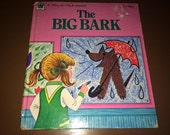 The Big Bark 1975 Hardback Whitman Book Christine Woyke USA