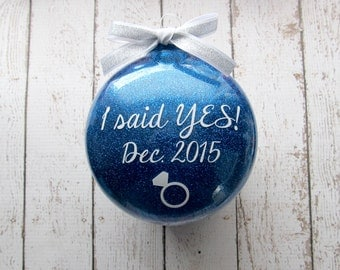 Engagement Ornament - I said Yes - We said Yes - Wedding Ornament - Engagement Gifts for Couple - Our First Christmas Ornament Married