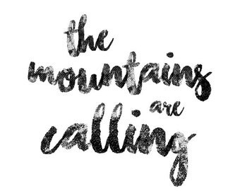 The Mountains Are Calling, Printable Wall Art, Typography Print, Minimal Black & White