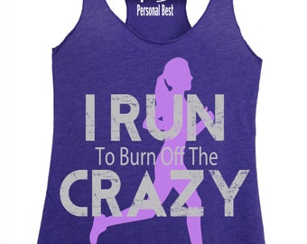 Fitness tank top - I run to burn out the crazy-silhouette