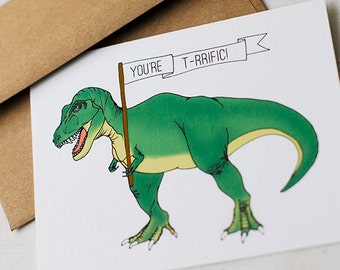 You're T-rrific! T-rex Card