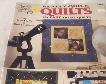 Really Quick Quilts / Six Fast Theme Quilts / Jane Seelig & Ohma Willette