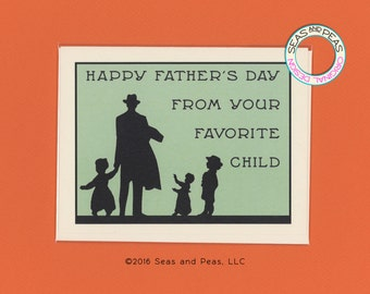 YOUR FAVORITE CHILD - Funny Father's Day Card - Funny Card For Dad - Father's Day - Card for Dad - Card From Favorite Child - Item# F008
