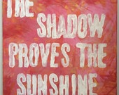 Switchfoot lyrics The Shadow Proves the Sunshine