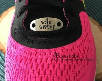Shoe Tag ~ Running Shoe Tag ~ Sole Sister ~ Hand STamped Shoe Tag ~ Jessica Be ~ Hand Stamped ~ Exercise Accessories ~ One Little Word