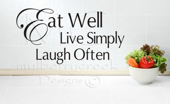 Kitchen Vinyl Decal Eat Well Live Simply Laugh Often-Vinyl Lettering-Vinyl Decals