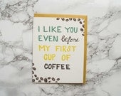 Funny Valentine's Day Card. Funny Anniversary Card. Coffee Lover.