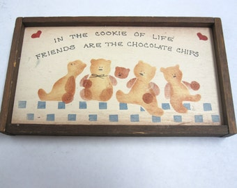 Wooden Bear Sign -In the cookie of Life