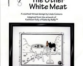 Calico Crossroads: The Other White Meat (OOP) - a Kats by Kelly Cross Stitch Kit