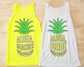 VALENTINES WEEKEND SALE Bachelorette Party Tank Tops | Neon Pineapple Aloha Beaches & Aloha Bride | Yellow Green and White